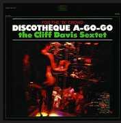 Discotheque A-Go-Go , Cliff Sextet Davis