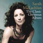 The Classic Christmas Album , Sarah McLachlan
