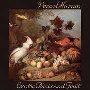 Exotic Birds & Fruit [Import] , Procol Harum