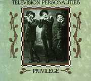 Privilege , Television Personalities