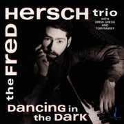 Dancing in the Dark , Fred Hersch
