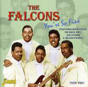 You're So Fine 1956 - 1961 [Import] , The Falcons
