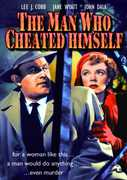 The Man Who Cheated Himself , John Dall