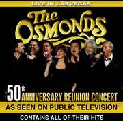 The Osmonds: Live in Las Vegas: 50th Anniversary Reunion Concert , The Osmonds