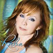 Keep On Lovin' You , Reba McEntire