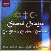 Sacred Bridges , King's Singers