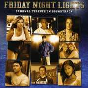 Friday Night Lights (Original Television Soundtrack)