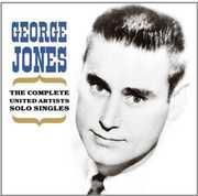 Complete United Artists Solo Singles , George Jones
