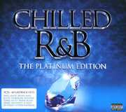 Chilled R&B: The Platinum Edition /  Various [Import] , Various Artists