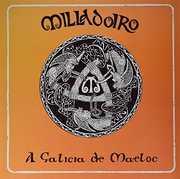 A Galicia De Maeloc [Import] , Milladoiro