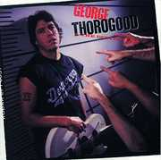 Born To Be Bad , George Thorogood