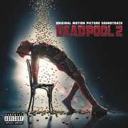 Deadpool 2 (Original Soundtrack) , Various Artists