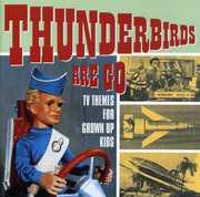 Thunderbirds Are Go - TV Themes /  Various [Import]