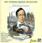 The Stephen Foster Collection: Stephen Foster In Contrast [Import]