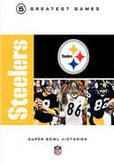 NFL Greatest Games: Steelers Super Bowls