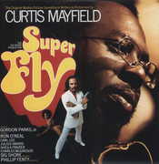 Superfly , Curtis Mayfield