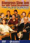 Bluegrass Slow Jam For The Total Beginner , Pete Wernick