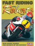 Fast Riding the Roberts Way , Kenny Roberts
