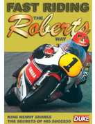 Fast Riding the Roberts Way , Kenny Roberts