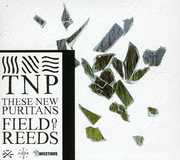 Field of Reeds [Import] , These New Puritans