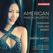 American Piano Concertos , Xiayin Wang
