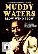 Blow Wind Blow , Muddy Waters