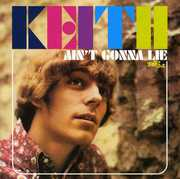 Ain't Gonna Lie [Import] , Keith