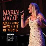 Make Your Own Kind of Music - Live at 54 Below