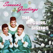 Season's Greetings From The Mcguire Sisters - Complete Coral Christmas , The McGuire Sisters
