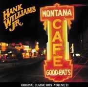Montana Cafe (Original Classic Hits 21)