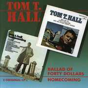 Ballad Of Forty Dollars /  Homecoming , Tom T. Hall