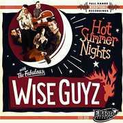 Hot Summer Nights [Import] , The Wise Guyz