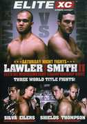 EliteXc: Lawler Vs Smith II