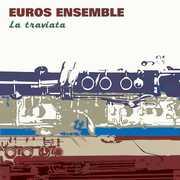 La Traviata-Harmoniemusik [Import] , Euros Ensemble