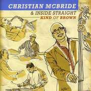 Kind of Brown , Christian McBride