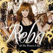 All The Women I Am [CD and DVD] [Deluxe Edition] , Reba McEntire