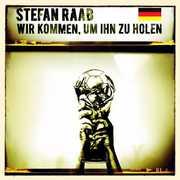 Wir Kommen Um Ihn Zu Holen [Import] , Stefan Raab