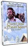 The Life and Times of Grizzly Adams: Once Upon a Starry Night , Dan Haggerty