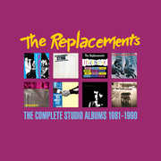 Complete Studio Albums 1981-1990 , The Replacements