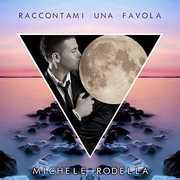 Raccontami Una Favola [Import] , Michele Rondella