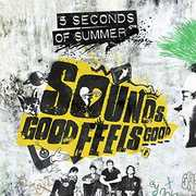 Sounds Good Feels Good , 5 Seconds of Summer