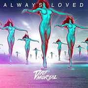 Always Loved [Import] , Das Mortal
