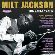 The Early Years 1945-52 , Milt Jackson