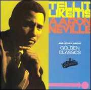 Tell It Like It Is: Golden Classics , Aaron Neville