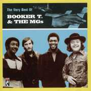 Very Best of Booker T & the MG's , Booker T. & the MG's