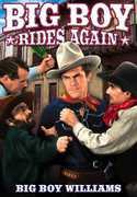 Big Boy Rides Again , Lafe [Lafayette] McKee