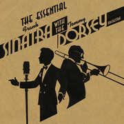 Essential Frank Sinatra with the Tommy Dorsey Orch , Frank Sinatra