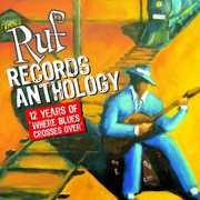Ruf Anthology: 12 Years of Ruf Records /  Various , Various Artists