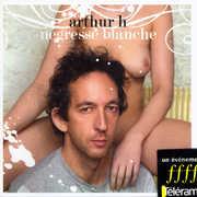 Negresse Blanche [Import] , Arthur H