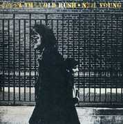 After The Gold Rush , Neil Young